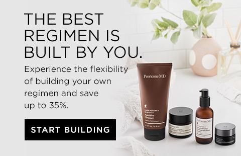 Build your own regimen.