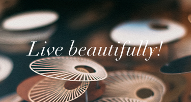 Live beautifully!