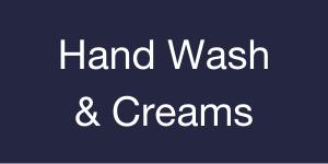 Hand Wash & Creams