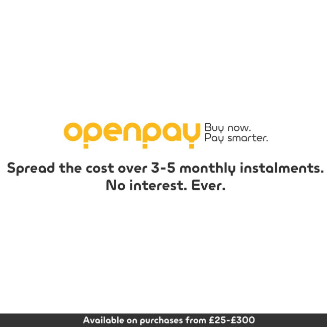 openpay - buy now pay later - spread the cost over 3-5 months instalments. no interests. available on purchases from £25-£300.