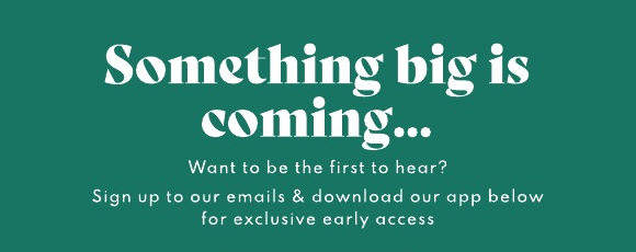 Sign up to our emails to get early access to Black Friday offers