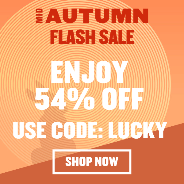 MID-AUTUMN FLASH SALE: 54% OFF EVERYTHING [USE CODE: LUCKY]