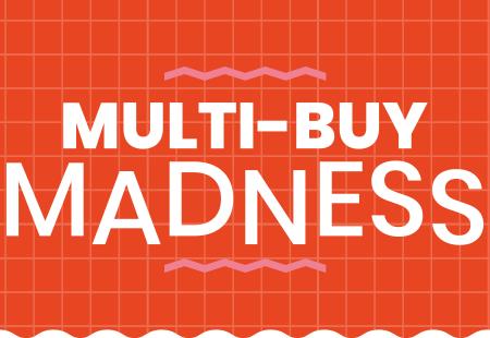 Multi Buy Madness