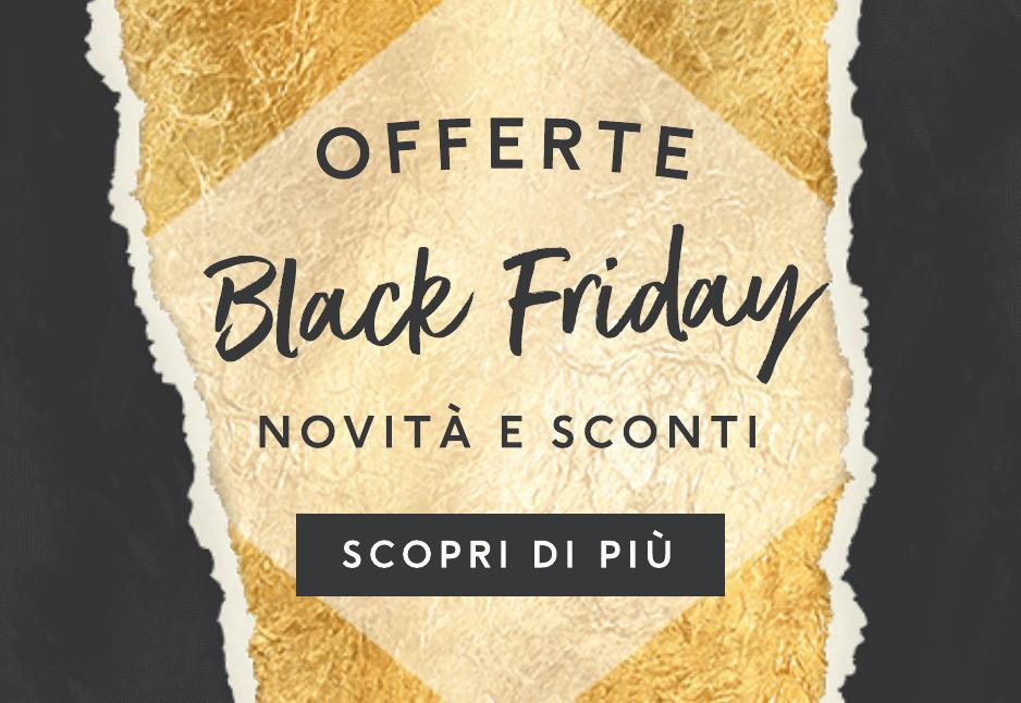 Scopri tutte le offerte Black Friday
