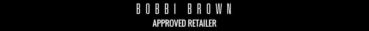 BOBBI BROWN APPROVED RETAILER
