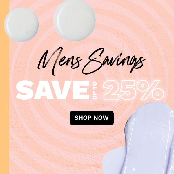 Save up to 25% on men's grooming!