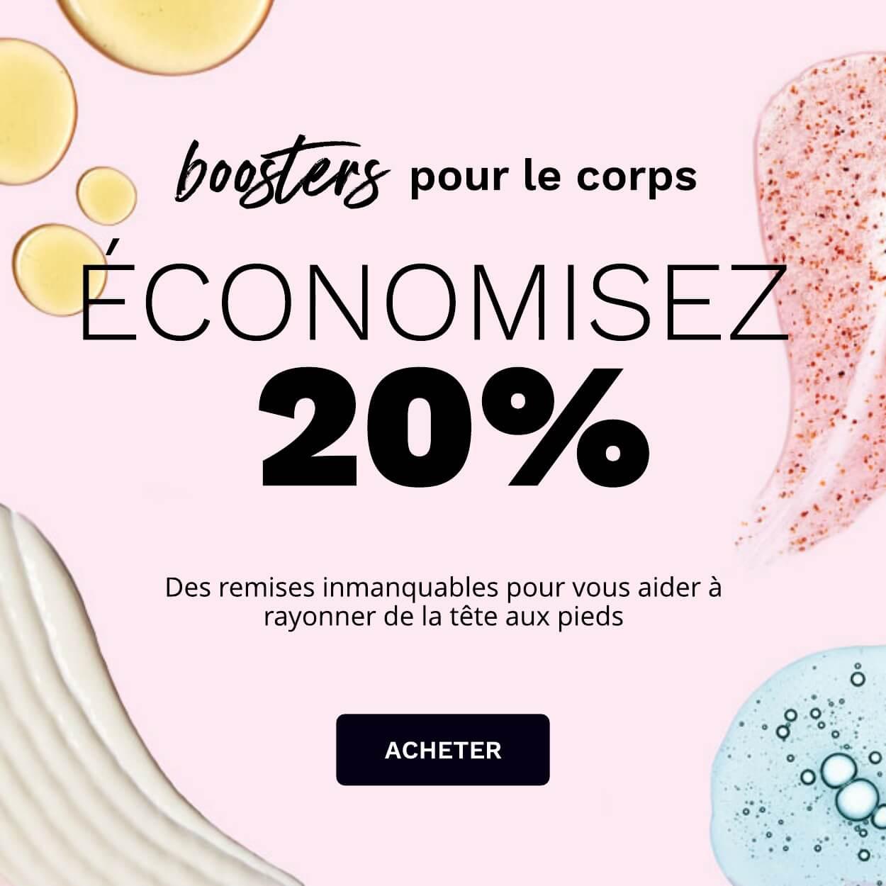 Boosters pour le corps: Economisez 20%
