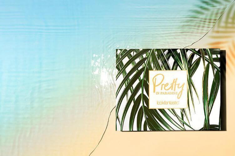 lookfantastic juli Beauty Box Pretty in Paradise