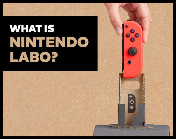 <b>What is Nintendo Labo?</b>