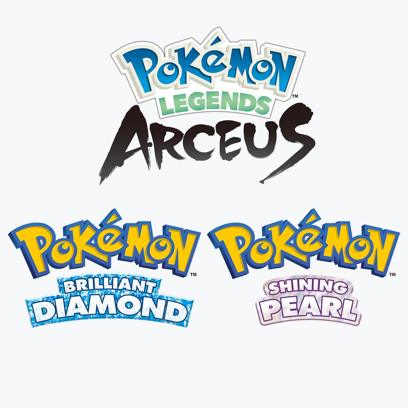 Pokémon Legends Arceus   |   Pokémon Brilliant Diamond and Pokémon Shining Pearl